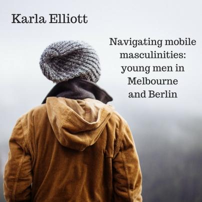 Karla Elliott - Masculinities