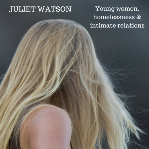 Young women, homelessness & intimate relations